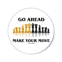 Move or Be Moved. It's Always Your Choice.